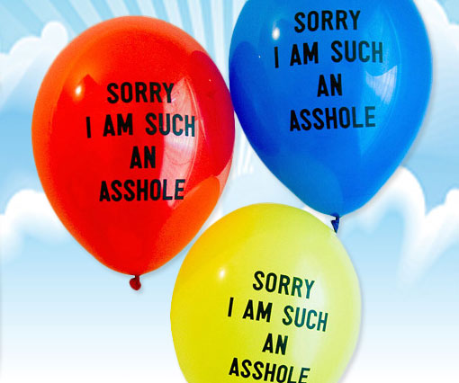 Sorry I Am Such An Asshole Balloons 1