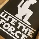 Use The Force Bathroom Sign 1
