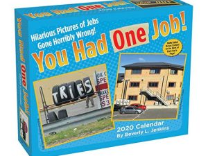 You Had One Job Day-To-Day Calendar